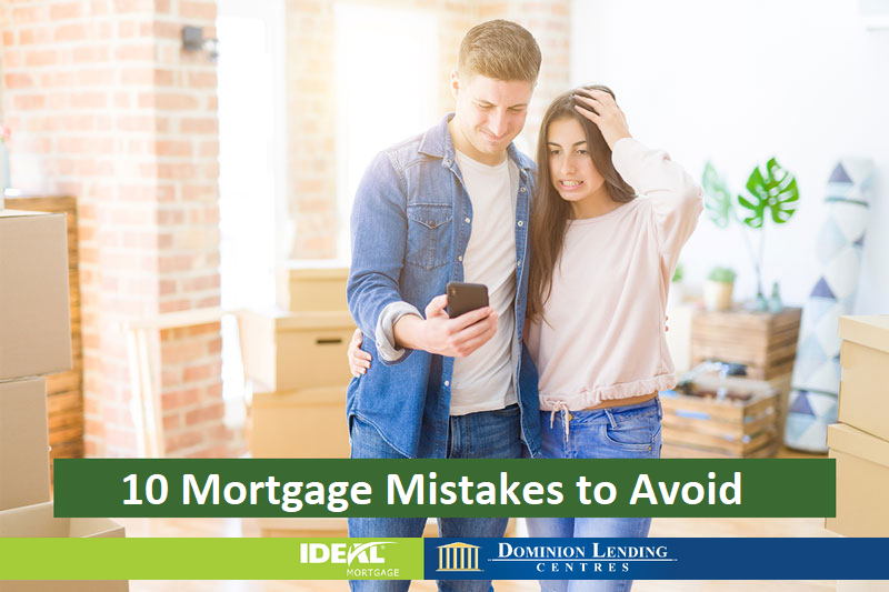 10 Mortgage Mistakes to Avoid