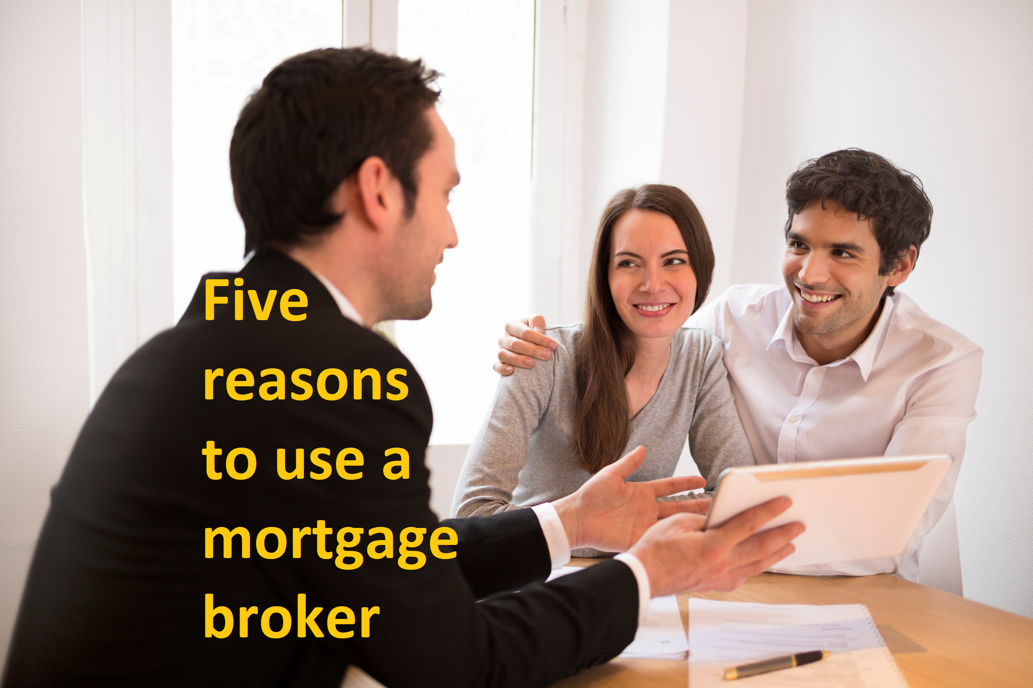Five reasons to use a mortgage broker