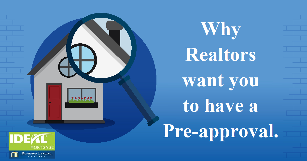 Why Realtors want you to have a Pre-Approval