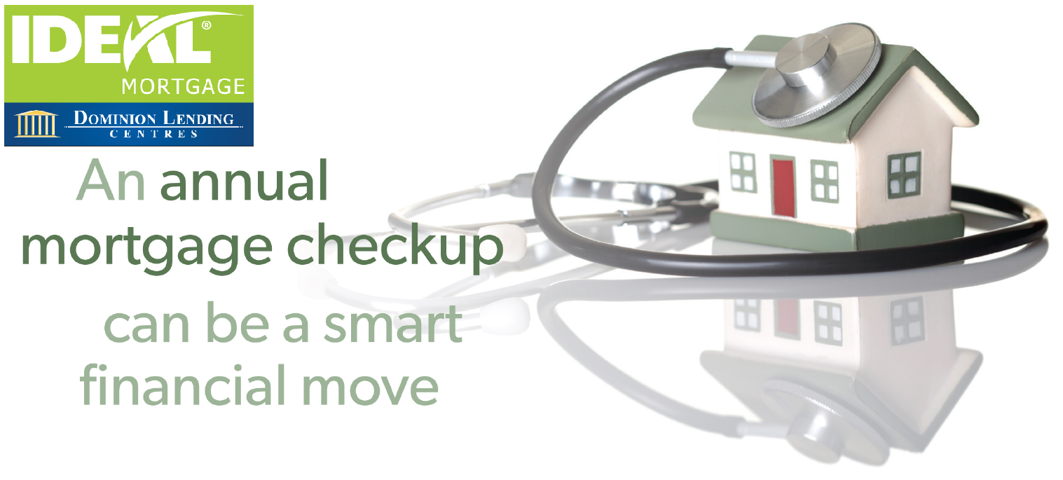 An Annual Mortgage Checkup Can Be A Smart Financial Move