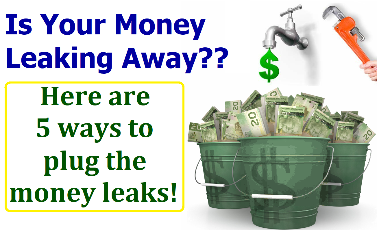 Plug Those Money Leaks!!
