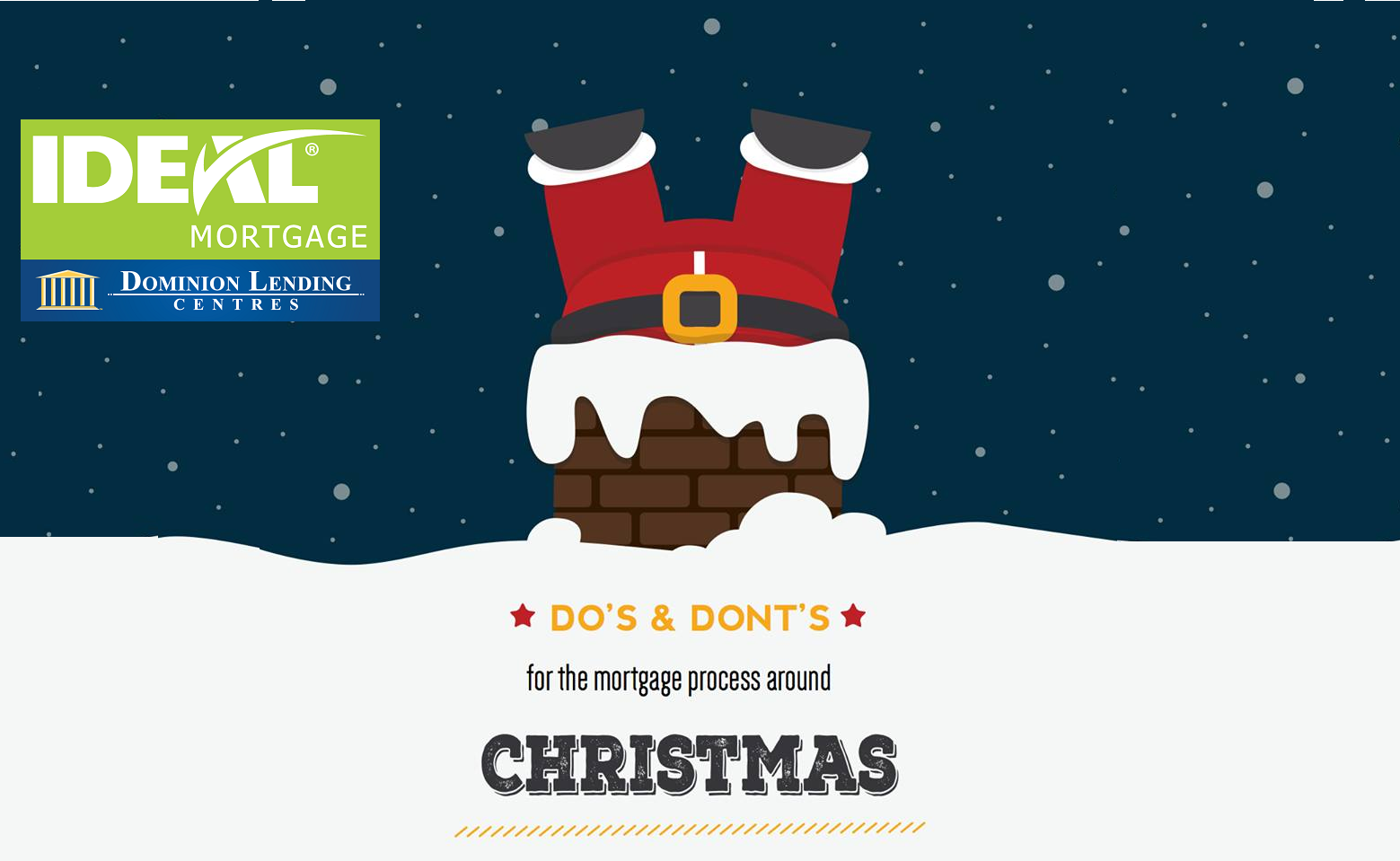 Do's and Don'ts for the Mortgage Process around CHRISTMAS